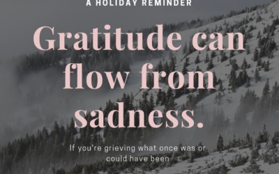 Gratitude can flow from sadness